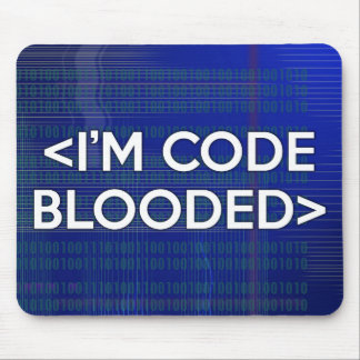 I'M CODE BLOODED MOUSE MAT
