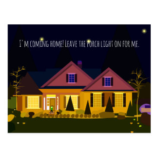 I'm coming home! Leave the Porch Light on for Me. Postcard