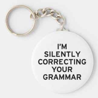 I'm Correcting Grammar Basic Round Button Key Ring