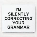 I'm Correcting Grammar Mousemat