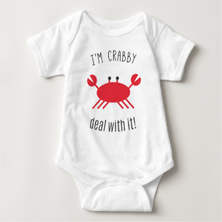 I'm Crabby, Deal With It! Baby Bodysuit