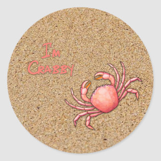 I'm Crabby in the Sand Classic Round Sticker