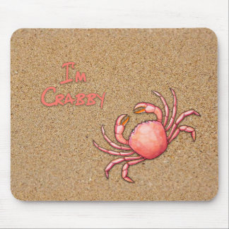I'm Crabby in the Sand Mouse Mat