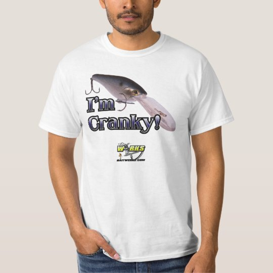 I'm Cranky! Value T T-Shirt
