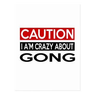 I'M CRAZY ABOUT GONG POSTCARD
