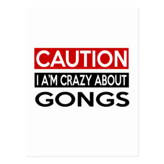 I'M CRAZY ABOUT GONGS POSTCARD