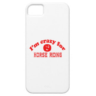 I'm crazy for Horse Riding. iPhone 5 Covers