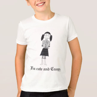I'm cute and creepy t shirt