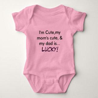 I'm Cute,my mom's cute, & my dad is...         ... T Shirt