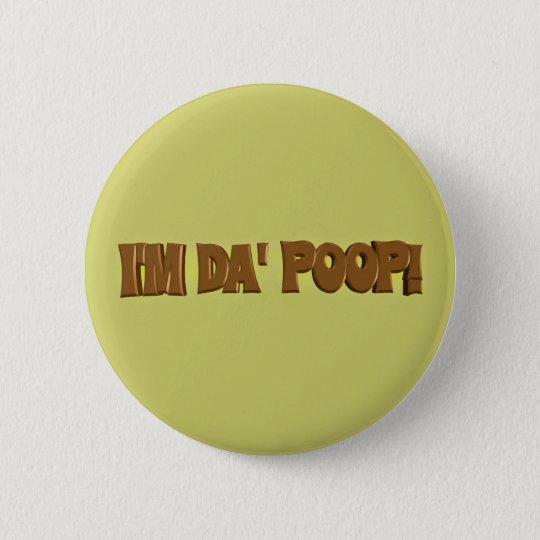 I'm Da POOP Button