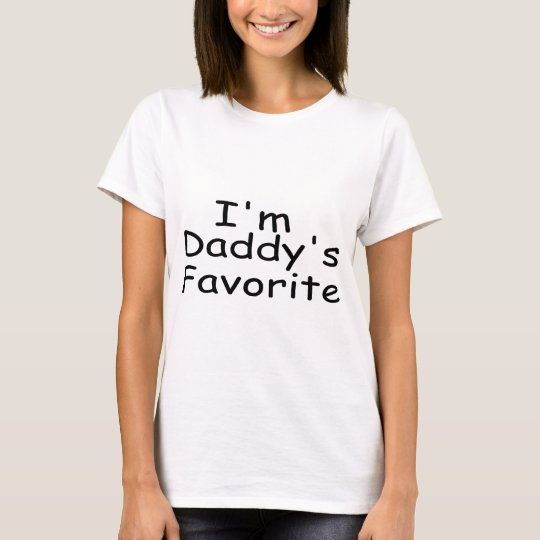 I'm Daddy's Favourite T-Shirt
