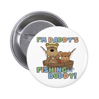 I'm Daddy's Fishing Buddy T-shirts and Gifts 6 Cm Round Badge