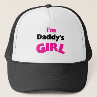 I'm Daddy's Girl  Trucker Hat