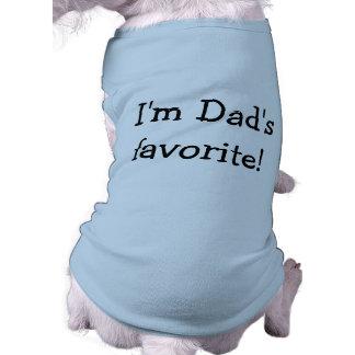 I'm Dad's Favorite Dog Shirt