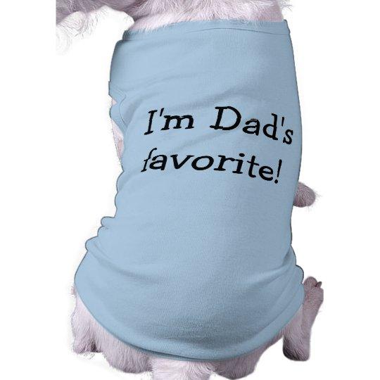 I'm Dad's Favourite Dog Shirt