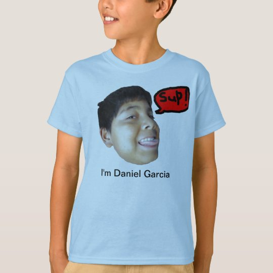 I'm Daniel Garcia T-Shirt
