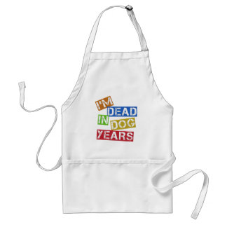 I'm Dead in Dog Years Standard Apron