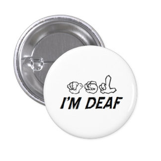 """I'm Deaf"" ASL 3 Cm Round Badge"