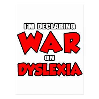 I'm Declaring War on Dyslexia Postcard