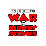 I'm Declaring War on Kidney Stones Postcard