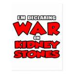 I'm Declaring War on Kidney Stones Postcards