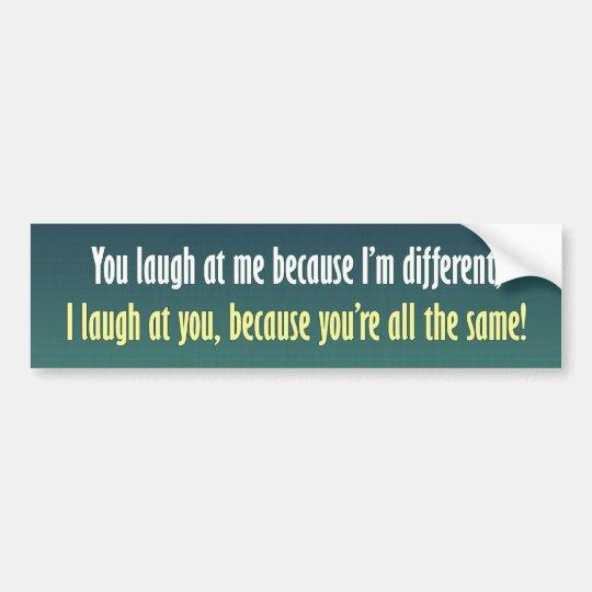 I'm Different Bumper Sticker