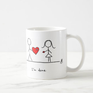 """""""I'm done."""" Mug by Hearts and All"""