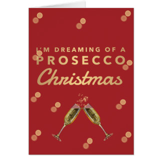I'm dreaming of a Prosecco Christmas Card