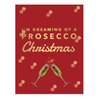 I'm dreaming of a Prosecco Christmas Postcard