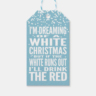 I'm Dreaming of a White Christmas Custom Wine Gift Tags