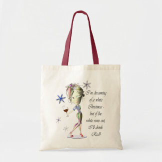I'm dreaming of a White Christmas, Humorous Gifts Tote Bag
