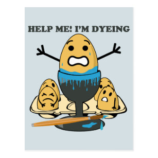 Egg puns easter gifts gift ideas zazzle uk im dyeing easter egg pun cartoon postcard negle Image collections
