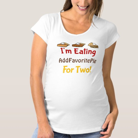 I'm Eating Pie For Two Maternity T-Shirt