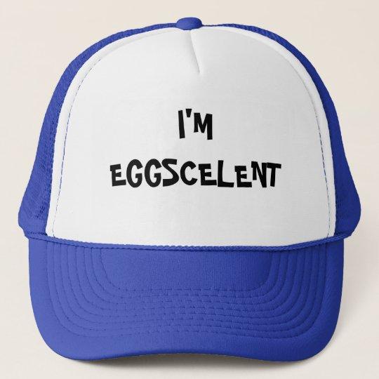 I'm Eggscelent Trucker Hat