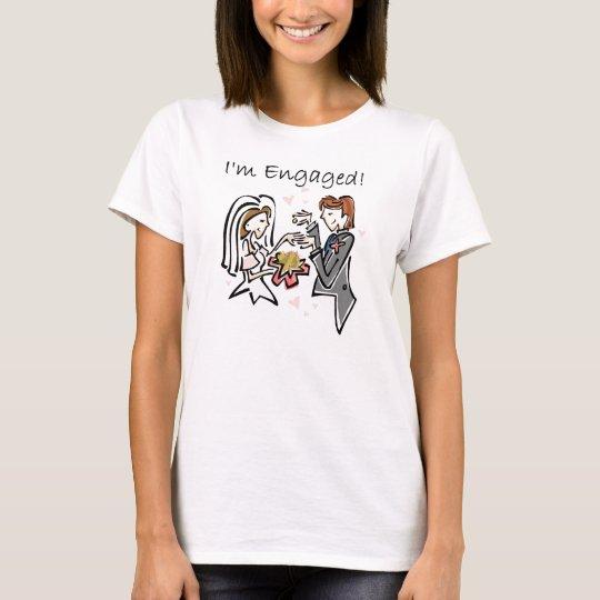 I'm Engaged T-Shirt