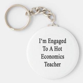 I'm Engaged To A Hot Economics Teacher Key Chains