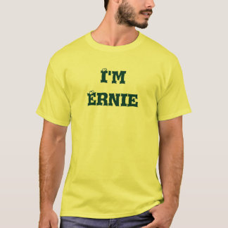 "I'm Ernie of the ""I'm with..."" collection! T-Shirt"