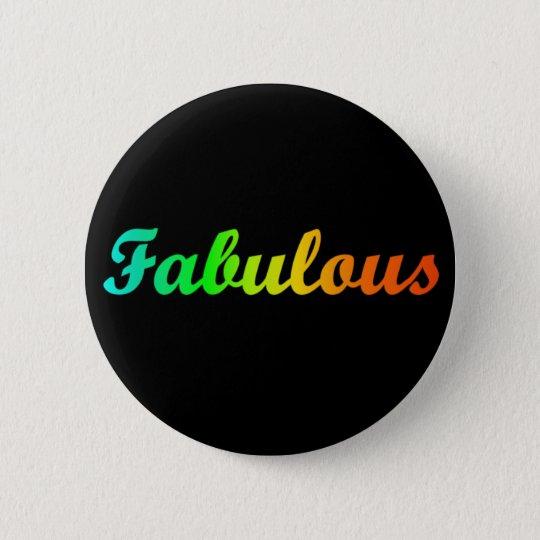I'm Fabulous Button