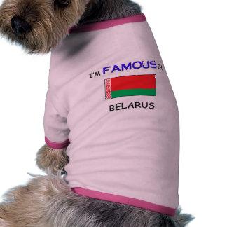 I'm Famous In BELARUS Pet Tee