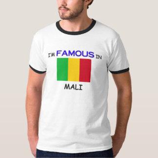 I'm Famous In MALI T-Shirt