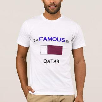 I'm Famous In QATAR T-Shirt