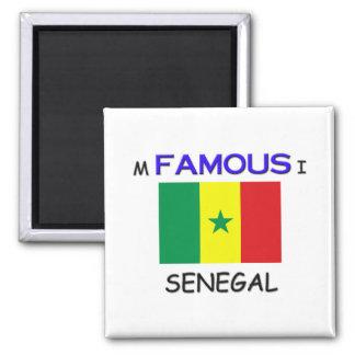 I'm Famous In SENEGAL Magnet