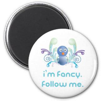 I'm Fancy. Follow Me. Twitter Design Fridge Magnet