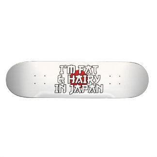 I'M FAT & HAIRY IN JAPAN SKATEBOARD DECK