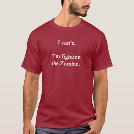 I'm Fighting The Zombie • Men's Dark T-Shirt