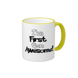 I'm First Gen Awesome Coffee Mug