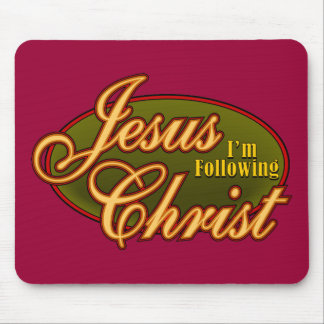I'm Following Jesus Christ Mouse Mat