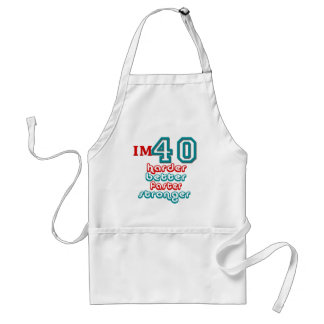 I'm Fourty . Harder Better Faster Stronger! Birthd Adult Apron
