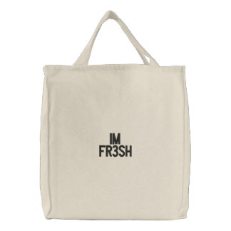 IM Fr3Sh Embroidered Bag