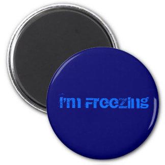 I'm Freezing 6 Cm Round Magnet